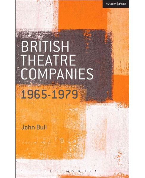 British Theatre Companies: 1965-1979 : CAST, The People Show, Portable Theatre, Pip Simmons Theatre - image 1 of 1
