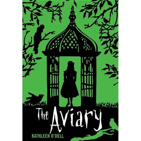 The Aviary - by  Kathleen O'Dell (Paperback) - image 1 of 1