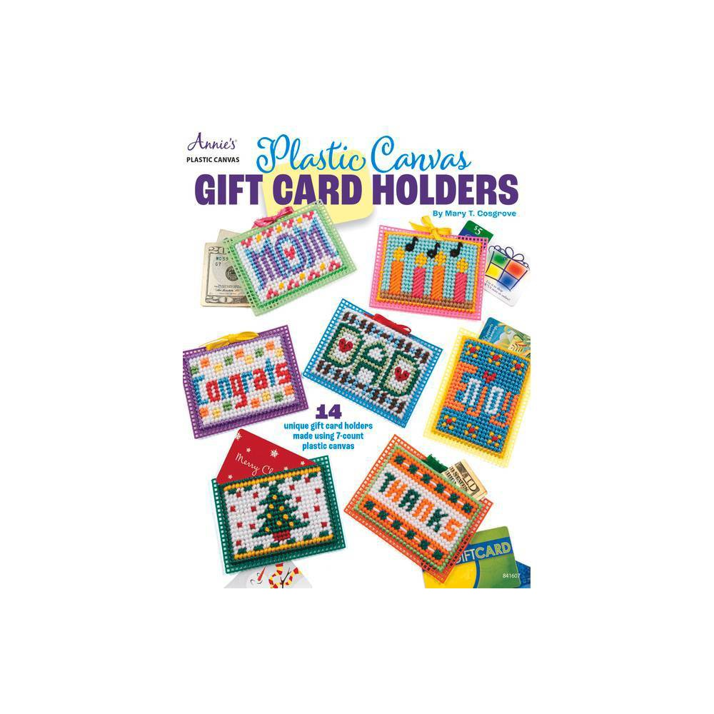 Plastic Canvas Gift Card Holders By Mary T Cosgrove Paperback