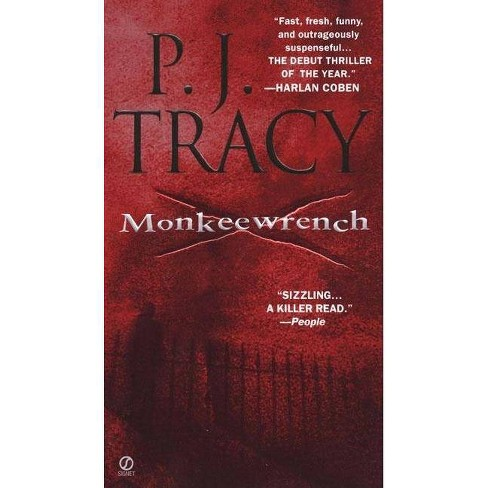 Monkeewrench - (Monkeewrench Novel) by  P J Tracy (Paperback) - image 1 of 1