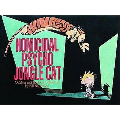 Homicidal Psycho Jungle Cat Ppb - (Calvin and Hobbes) by  Bill Watterson (Paperback)