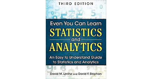 Even You Can Learn Statistics and Analyt (Paperback) - image 1 of 1