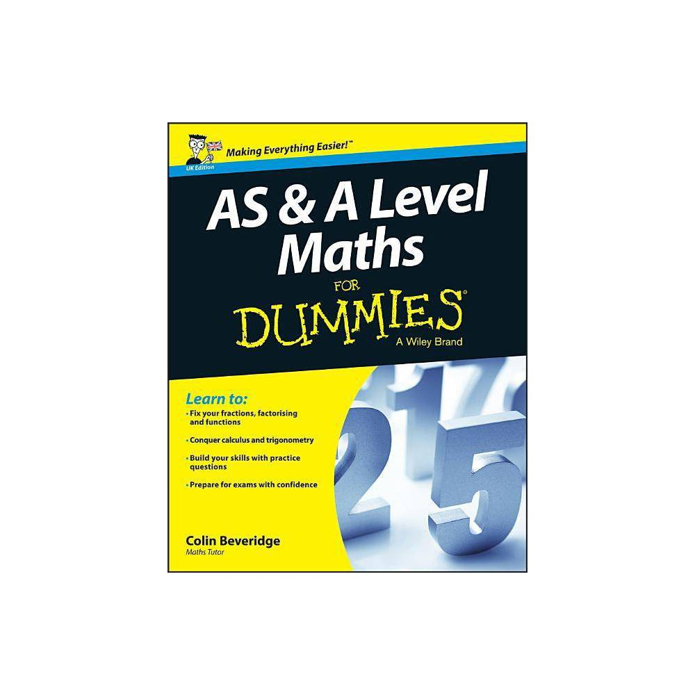 As And A Level Maths For Dummies By Colin Beveridge Paperback