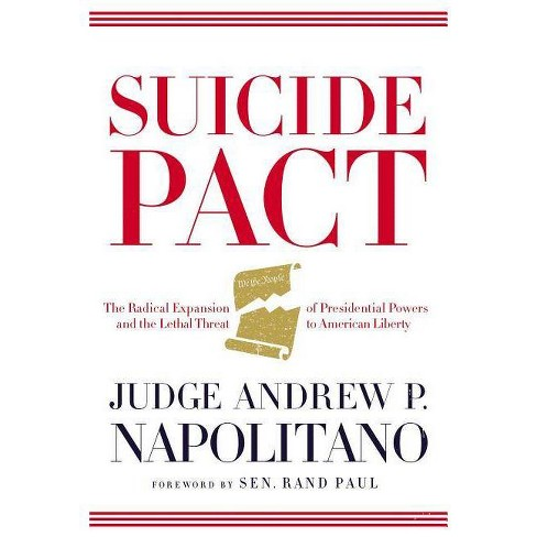 Suicide Pact - by  Andrew P Napolitano (Hardcover) - image 1 of 1