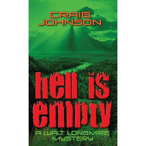 Hell Is Empty - (Thorndike Press Large Print Crime Scene) by  Craig Johnson (Hardcover) - image 1 of 1