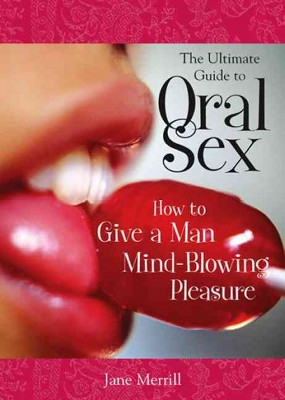 Man guide to oral sex