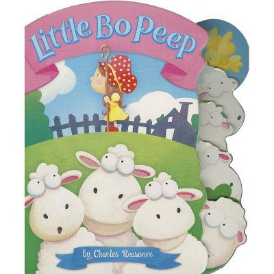 Little Bo Peep - (Charles Reasoner Nursery Rhymes)by Charles Reasoner (Board Book)