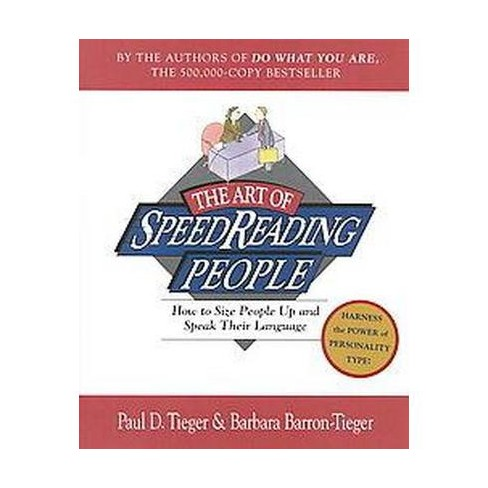 The Art of Speed Reading People - by  Paul D Tieger & Barbara Barron-Tieger (Paperback) - image 1 of 1