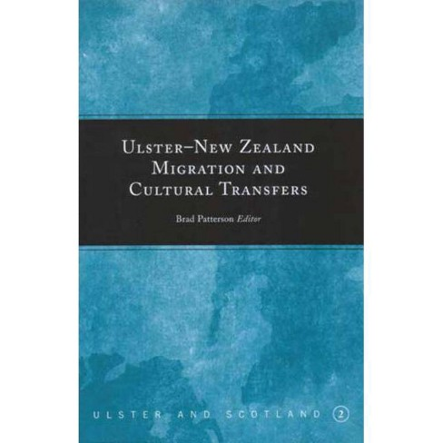 Ulster-New Zealand Migration and Cultural Transfers - (Ulster and Scotland) (Hardcover) - image 1 of 1
