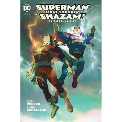 Superman/Shazam!: First Thunder Deluxe Edition - by  Judd Winick (Hardcover)