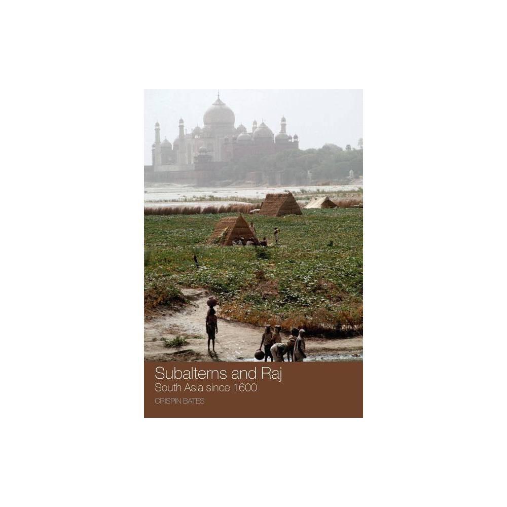 Subalterns And Raj By Crispin Bates Paperback