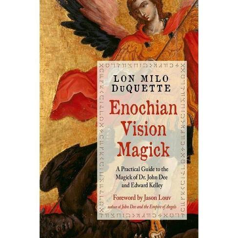 Enochian Vision Magick - 2 Edition by  Lon Milo DuQuette (Paperback) - image 1 of 1