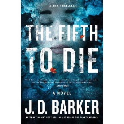 The Fifth to Die - (4mk Thriller) by  J D Barker (Paperback)