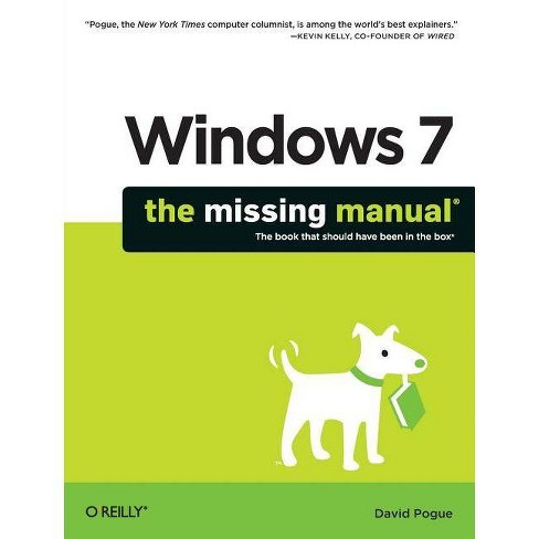 Windows 7: The Missing Manual - (Missing Manuals) by  David Pogue (Paperback) - image 1 of 1