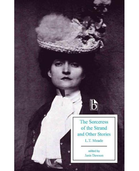 Sorceress of the Strand and Other Stories (Paperback) (L. T. Meade) - image 1 of 1