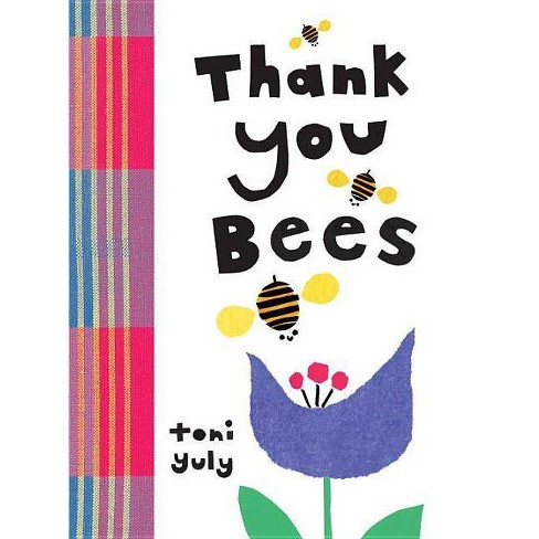 Thank You, Bees - by  Toni Yuly (Hardcover) - image 1 of 1