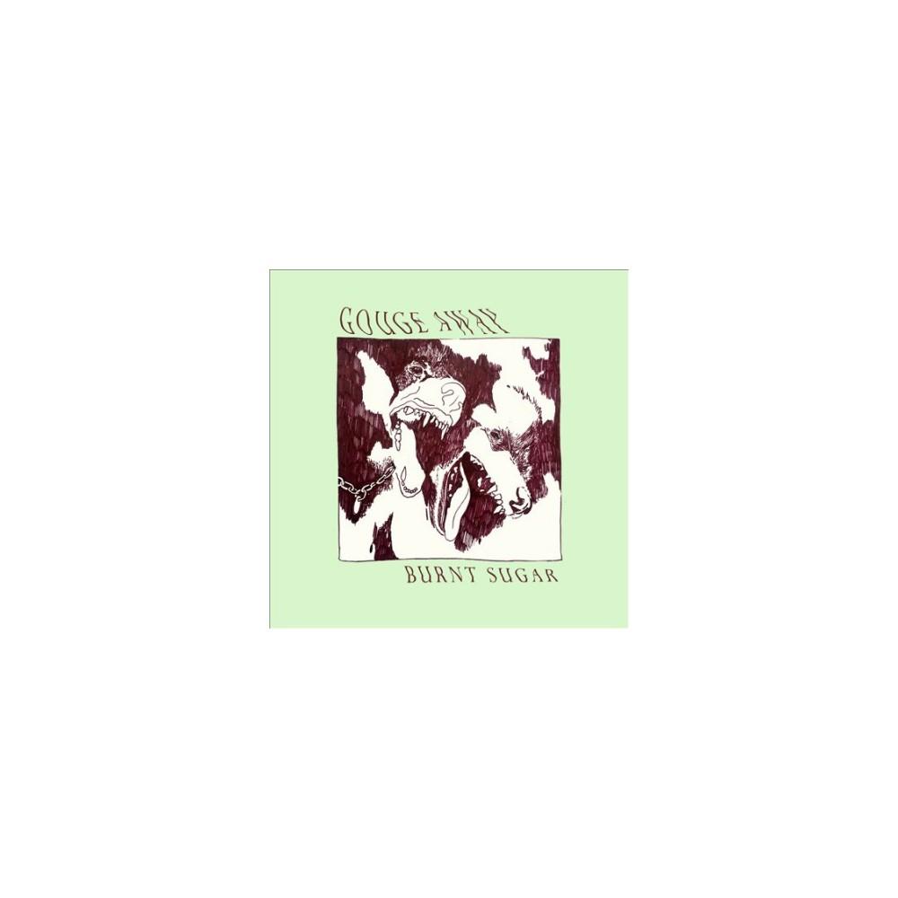Gouge Away - Burnt Sugar (CD)