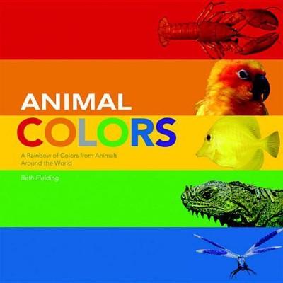 Animal Colors - by Beth Fielding (Board_book)