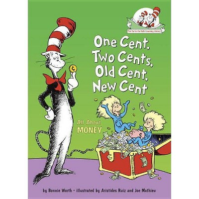 One Cent, Two Cents, Old Cent, New Cent - Dr. Seuss