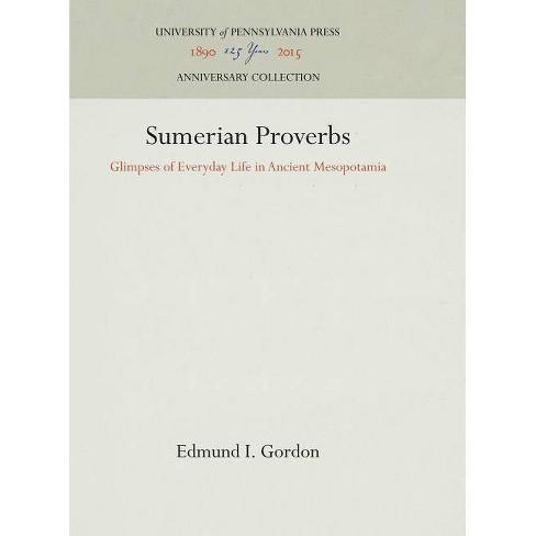 Sumerian Proverbs - (Museum Monographs) by  Edmund I Gordon (Hardcover) - image 1 of 1