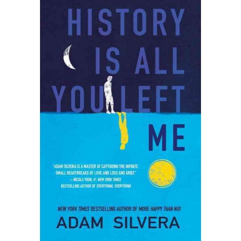 History Is All You Left Me Hardcover Adam Silvera Target