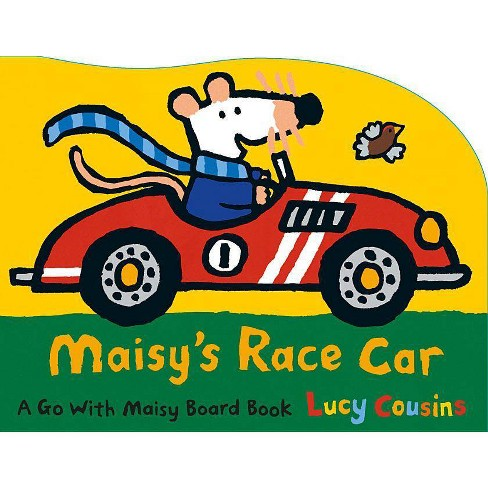 Maisy's Race Car - by  Lucy Cousins (Board_book) - image 1 of 1