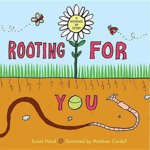 Rooting for You - by  Susan Hood (Hardcover) - image 1 of 1