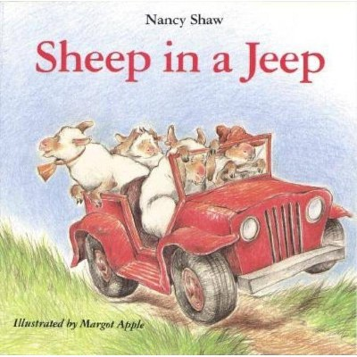 Sheep in a Jeep - by Nancy E Shaw (Paperback)