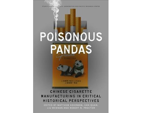 Poisonous Pandas : Chinese Cigarette Manufacturing in Critical Historical Perspectives -  (Hardcover) - image 1 of 1