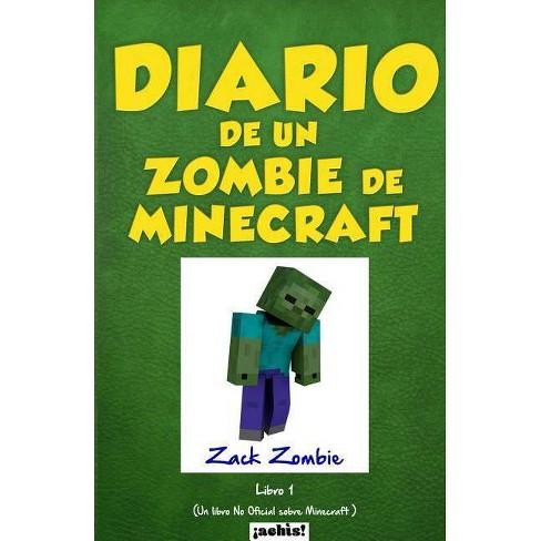 Diario de Un Zombie de Minecraft - by  Zack Zombie (Paperback) - image 1 of 1