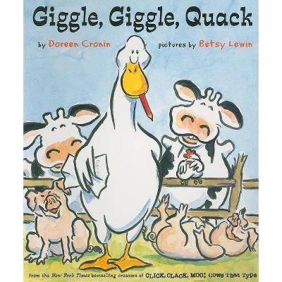 Giggle, Giggle, Quack ( Classic Board Books) by Doreen Cronin