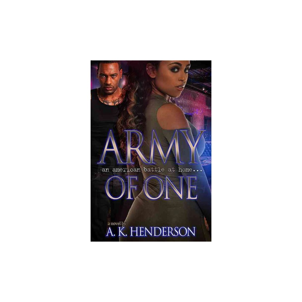 Army of One (Paperback) (A. K. Henderson)