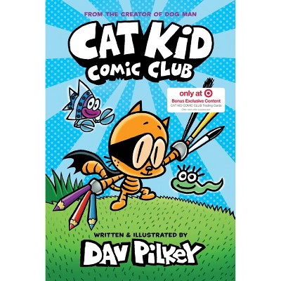 Cat Kid Comic Club - Target Exclusive Edition by Dav Pilkey (Hardcover)