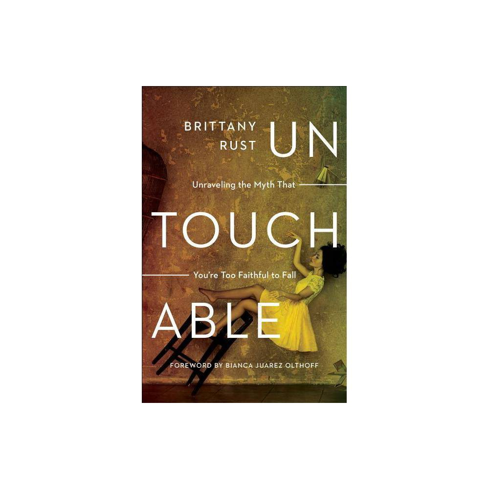 Untouchable By Brittany Rust Paperback