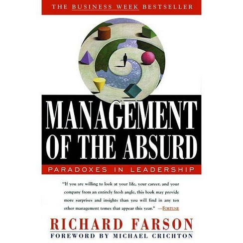 Management of the Absurd - by  Richard Farson (Paperback) - image 1 of 1