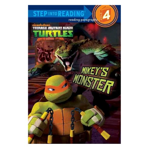 Mikey's Monster ( Step into Reading. Step 4: Teenage Mutant Ninga Turtles) (Paperback) by Hollis James - image 1 of 1