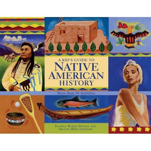A Kid's Guide to Native American History - (Kid's Guide to ...) (Paperback) - image 1 of 1