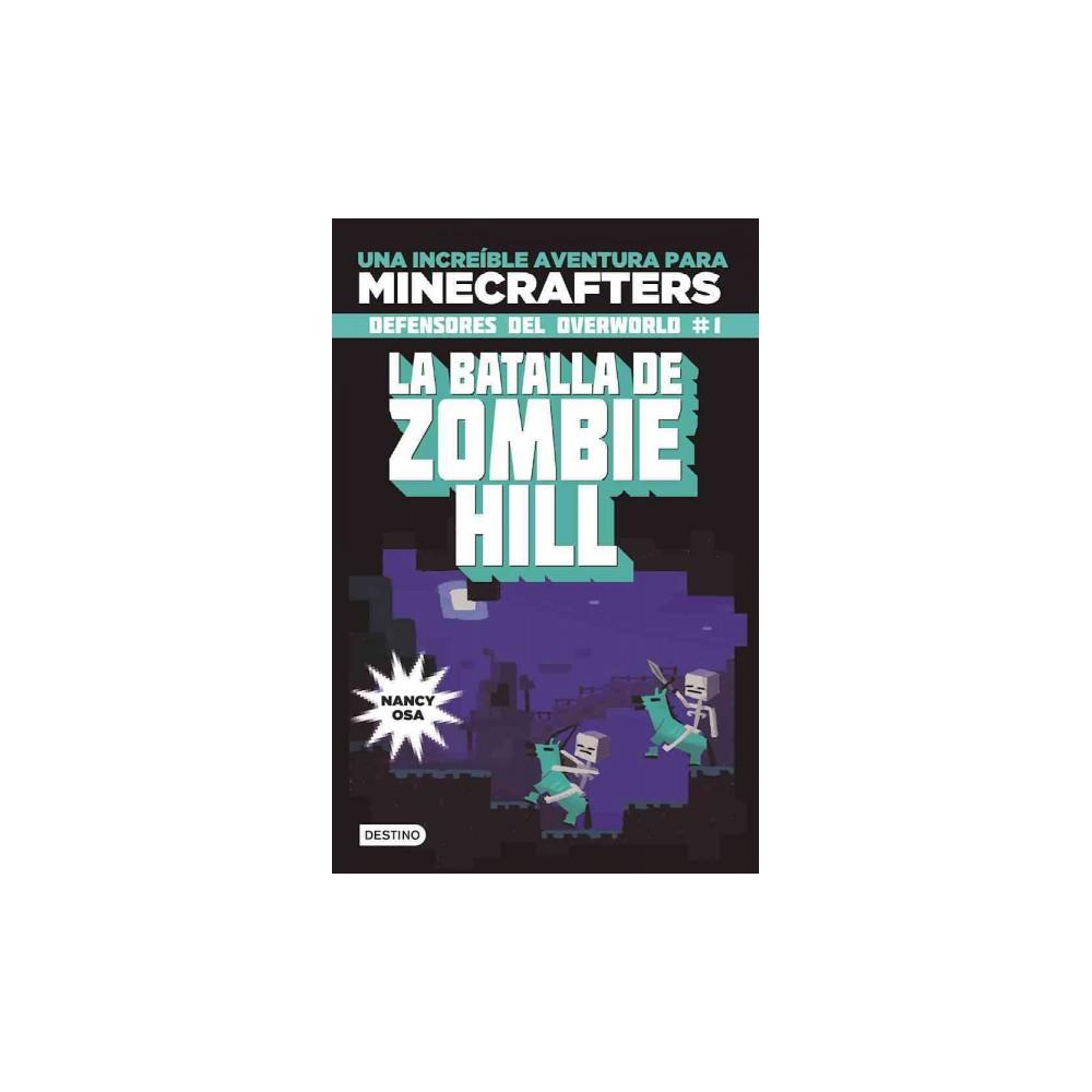 La batalla de zombie hill / The Battle of Zombie Hill (Paperback) (Nancy Osa)