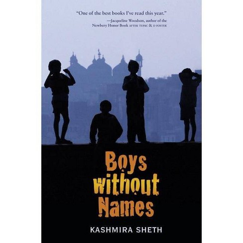 Boys Without Names - by  Kashmira Sheth (Paperback) - image 1 of 1