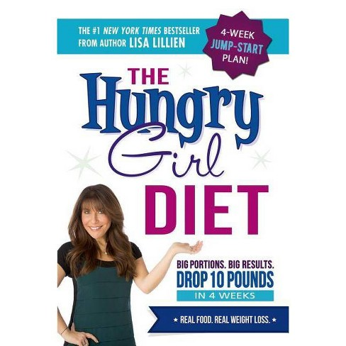 The Hungry Girl Diet (Reprint) (Paperback) by Lisa Lillien - image 1 of 1