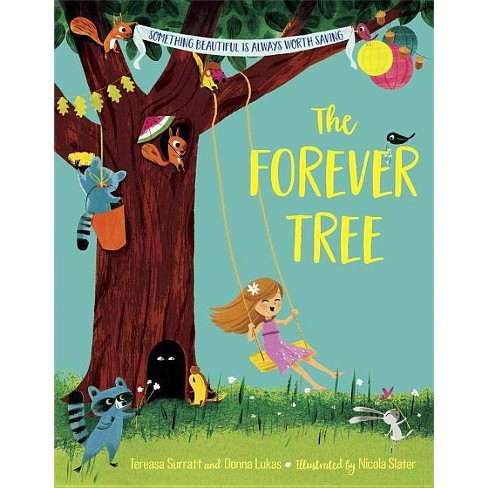 The Forever Tree - by  Tereasa Surratt & Donna Lukas (Hardcover) - image 1 of 1