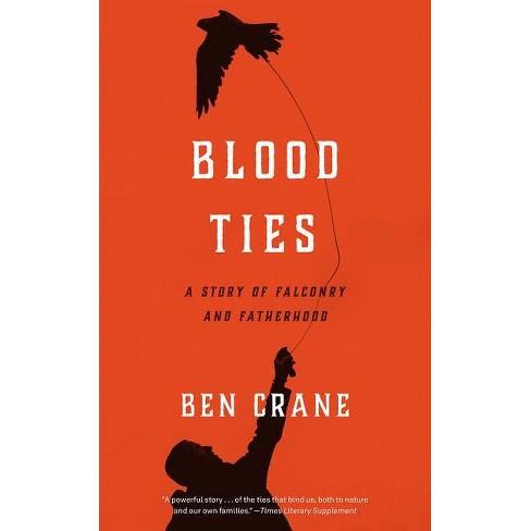 Blood Ties - by  Ben Crane (Paperback) - image 1 of 1