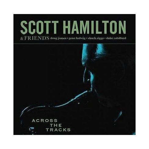 Scott Hamilton - Across the Tracks * (CD) - image 1 of 1