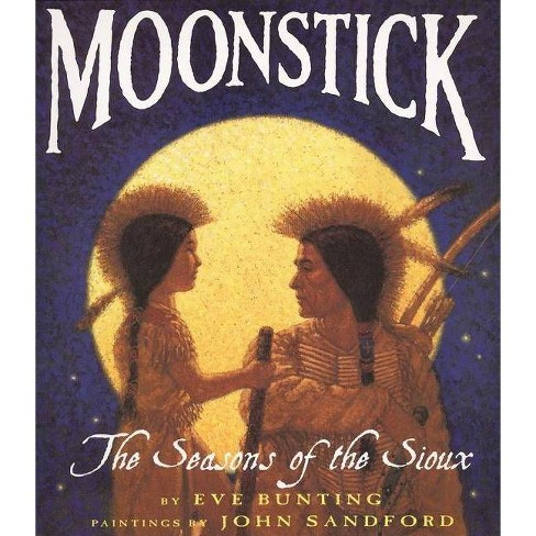Moonstick - (Trophy Picture Books (Paperback)) by  Eve Bunting (Paperback) - image 1 of 1