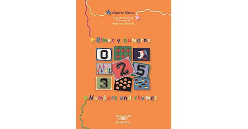 Rimas y números/ Numbers and Rhymes (Bilingual) (Paperback) (Alberto Blanco) - image 1 of 1