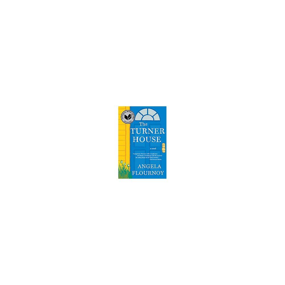 Turner House (Reprint) (Paperback) (Angela Flournoy)