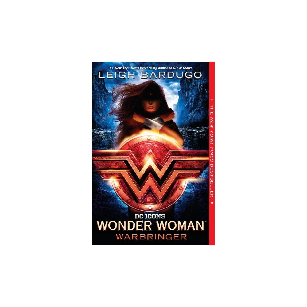 Wonder Woman : Warbringer - Reprint (Dc Icons) by Leigh Bardugo (Paperback)