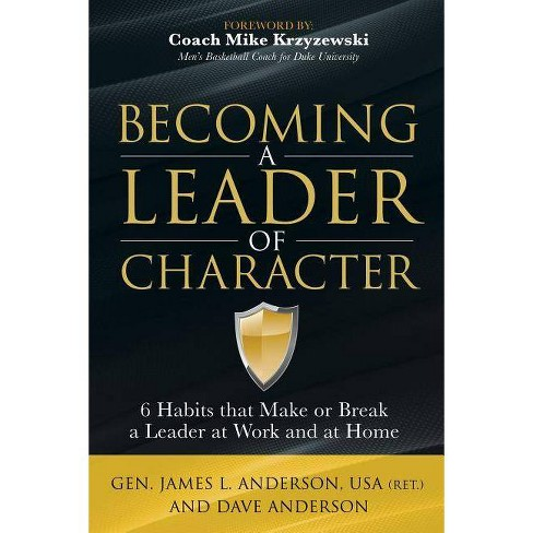 Becoming a Leader of Character - by  Dave Anderson & James L Anderson (Paperback) - image 1 of 1