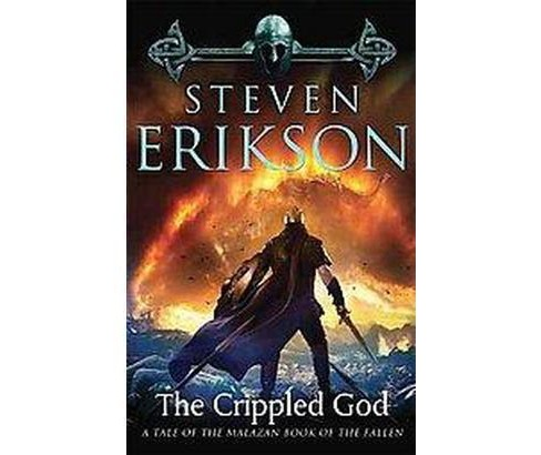 Download The Crippled God Malazan Book Of The Fallen 10 By Steven Erikson