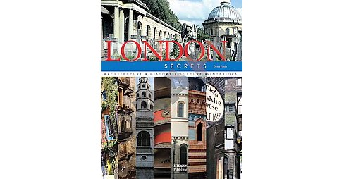 London Secrets : Style, Design, Glamour, Gardens (Hardcover) (Janelle Mcculloch) - image 1 of 1